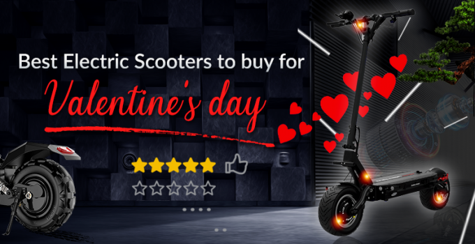 Best Electric scooters to buy for Valentine's day